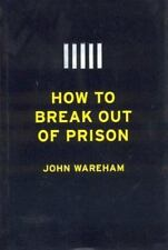 How to Break Out of Prison-ExLibrary