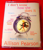 Allison Pearson I Don't Know How She Does It 2-Tape Audio Book Samantha Bond