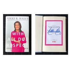 Nikki Haley SIGNED book autographed WITH ALL DUE RESPECT 1st edition HC/DJ