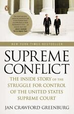 Supreme Conflict: The Inside Story of the Struggle for Control of the United St