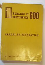 Istruzioni di riparazione/Manuel de réparation/Service Manual FIAT 600