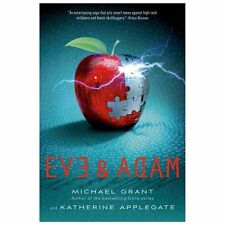 Eve and Adam by Katherine Applegate and Michael Grant (2013, Paperback)