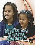 Malia and Sasha Obama (Star Biographies) by Besel, Jennifer M.