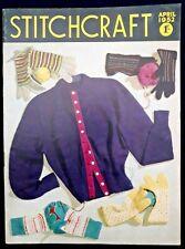 Vintage Stitchcraft magazine - April 1952. Knitting, embroidery, dressmaking
