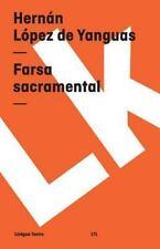 Farsa Sacramental by Hernán López de Yanguas (2014, Paperback)