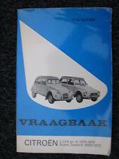 Kluwer Book Vraagbaak Citroën 2CV4 en -6  1970 - 1973 (Nederlands)