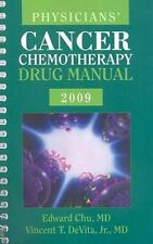 Physicians' Cancer Chemotherapy Drug Manual: 2009 (Jones and Bartlett Series in