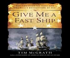 Give Me a Fast Ship by Tim McGrath (2016, MP3 CD, Unabridged)
