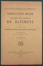 ROBINOT - METRE ET PRATIQUE DU BATIMENT : CHARPENTE MENUISERIE - 1932 EYROLLES