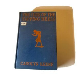 The Clue of the Tapping Heels - Carolyn Keene - Nancy Drew Mystery - Early Ed.