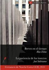 Breves en el tiempo  La paciencia de los insectos (Spanish Edition)