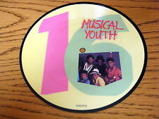 "MUSICAL YOUTH - SIXTEEN    7"" PICTURE DISC"
