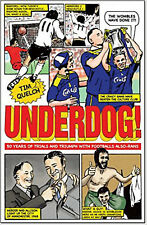 Underdog!: Fifty Years of Trials and Triumphs with Football's Also-Rans, New, Ti