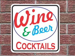 Wine and Beer Cocktails Metal Sign vintage Look and Design