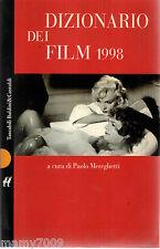 DIZIONARIO DEI FILM 1998 =CINEMA PAOLO MEREGHETTI= BALDINI & CASTOLDI 1997