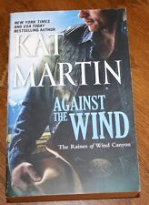Against The Wind Kat Martin