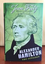 ALEXANDER HAMILTON OUTSIDER By Jean Fritz HARDCOVER Book Like New