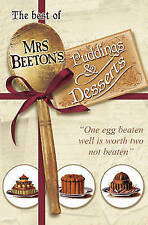The Best of Mrs Beeton's Puddings and Desserts