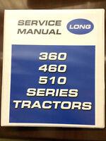 Long 360 460 510 Tractor Service Manual Shop Book Diagrams Instructions