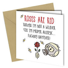 #680 ANNIVERSARY / VALENTINE GREETING CARD Roses are Red Funny Joke Rude 6x6