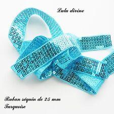 Ruban / Galon séquin paillette de 25 mm, vendu au mètre : Turquoise