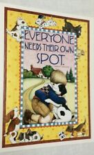 "Mary Engelbreit "" Everyone Needs Their Own Spot "" poster 11 x 14"