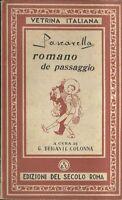 ROMANO DE PASSAGGIO di Cesare Pascarella - Edizioni del secolo presum. anni '50