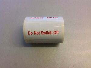 10 x 'Do Not Switch Off' Electrical Safety Labels - Free Post!
