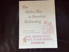The Golden Key to porcelaine Dollmaking -- D.A.G. School of Dollmaking Handbook