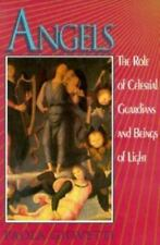 Angels: The Role of Celestial Guardians and Beings of Light Giovetti, Paola Pap