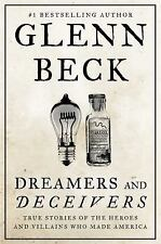 Dreamers and Deceivers by Glenn Beck Hardcover BRAND NEW! FREE SHIPPING!