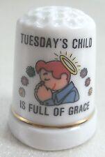 Vintage Collectible Souvenir Thimble TUESDAY'S CHILD Porcelain