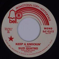 SUZI QUATRO: Keep A Knockin' USA BELL '74 Glam Rock DJ PROMO Mono 45 HEAR