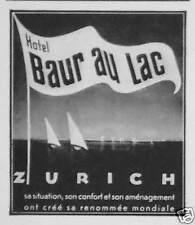 PUBLICITÉ HOTEL BAUR AU LAC ZURICH RENOMMÉE MONDIALE