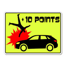 "10 Points Car Bad Driver Game Funny car bumper sticker decal 6"" x 4"""