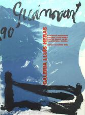 GUINOVART JOSEP AFFICHE SIGNÉE TIRÉ LITHOGRAPHIE 1990 LITHOGRAPHIC SIGNED POSTER