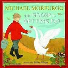 The Goose is Getting Fat, Morpurgo, Michael, Excellent Book