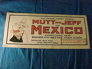 Orig 1913 MUTT + JEFF in MEXICO CARTOON Advertising MOVIE THEATER CARD