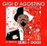 CD Gigi D'Agostino DJ Session: Ierei E Oggi Mix
