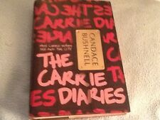 Candace Bushnell:The Carrie Diaries First Edition