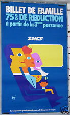 FORE  AFFICHE ANCIENNE 1972  SNCF BILLET  75% REDUCTION FAMILLE