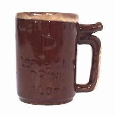 """WET YOUR WHISTLE Earthen Ceramic Coffee Mug """"WENT TO 'P' LEAVE THIS DRINK ALONE"""""""