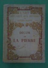 Décor de la pierre / Lucien Magne / L'art appliqué aux métiers 1913