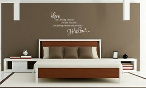 Love is finding someone you, can't live without Wall Art Sticker Quote Bedroom