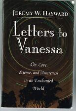 Letters To Vanessa Jeremy W.Hayward Love Science Awareness PB 1997 Spirituality
