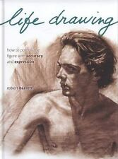 Life Drawing: How To Portray The Figure With Accuracy And Expression, Robert Bar