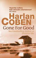 Gone for Good, Harlan Coben | Paperback Book | Good | 9780752849126