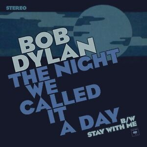 "BOB DYLAN The Night We Called It A Day | 7"" Blue Vinyl Single RSD"