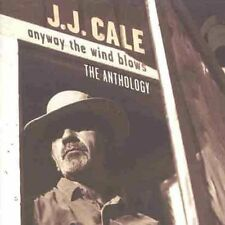 J.J. Cale - Anyway The Wind Blows: Anthology [New CD] UK - Import