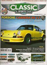 CLASSIC & SPORTS CAR 17 PORSCHE 911 CARRERA RS 2.7 BUGATTI 53 MG de TC à MGF